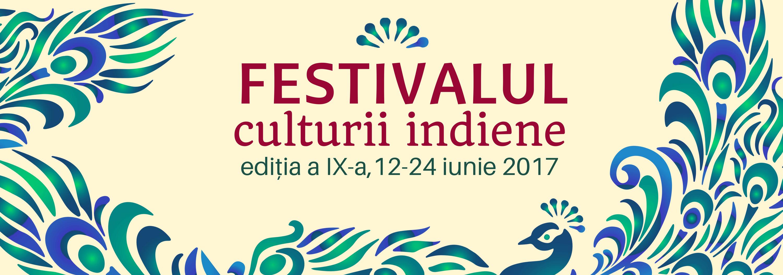 FESTIVALUL Namaste India 12-24 iunie 2017